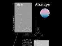 Life is A Mixtape