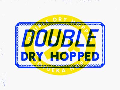 2 Times craft beer motueka dry hopped hops beer