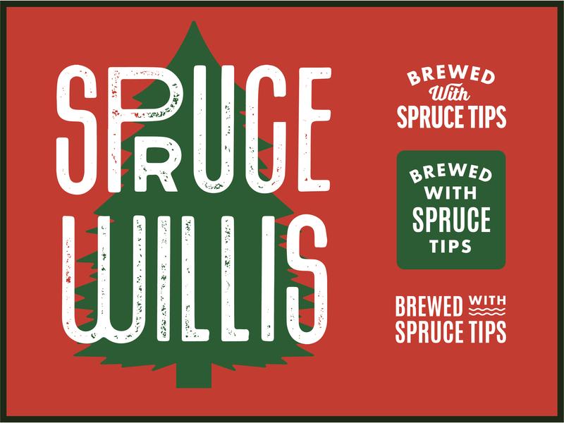 Spruce Willis india pale ale ipa beer pine spruce willis craft beer spruce tree