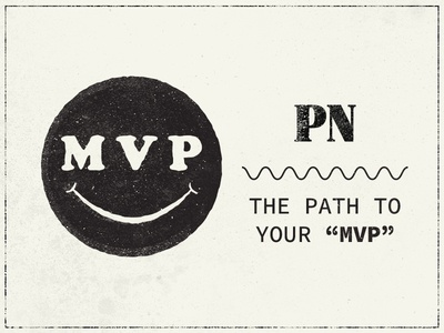 Path to your MVP