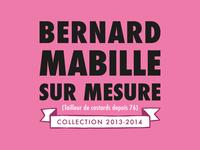 "Bernard Mabille ""Sur Mesure"" collection 2013-2014"