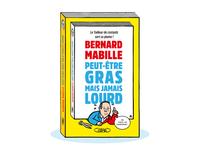 Bernard Mabille Peut être gras mais jamais lourd