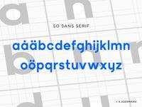 So Sans Serif - WIP