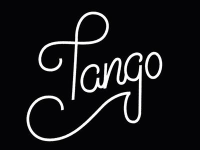 Tango handlettering lettering hand-lettering typography handdone type
