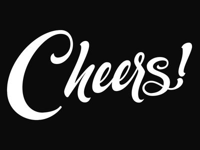 Cheers! hand-lettering lettering handlettering