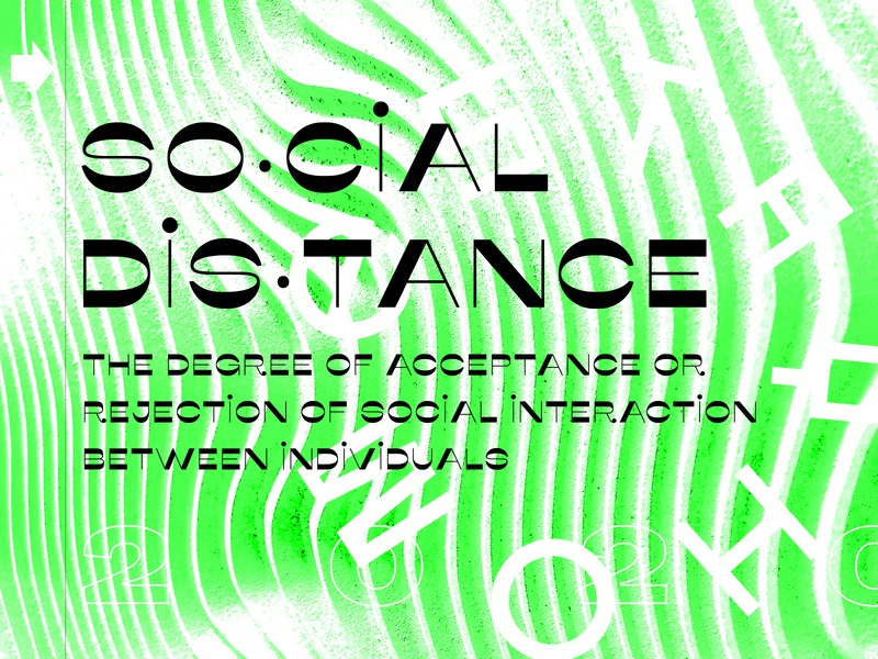 Social Distance stay home social distance safety coronavirus white green texture grit brutalist design brutalism brutalist graphic design typography type photography lettering editorial design