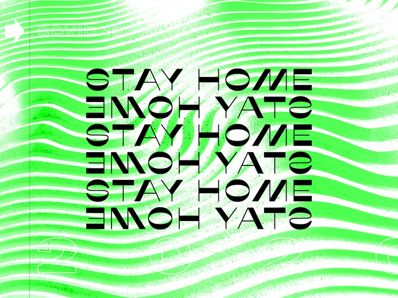 Stay Home safety stay home coronavirus white green black and white texture grit brutalist design brutalism brutalist graphic design typography type photography lettering editorial design