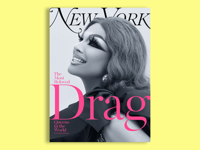 New York Magazine - Valentina - 6 of 6 concept color yellow drag queen drag zine lockup lettering typography type portrait photography clean editorial cover cover design magazine