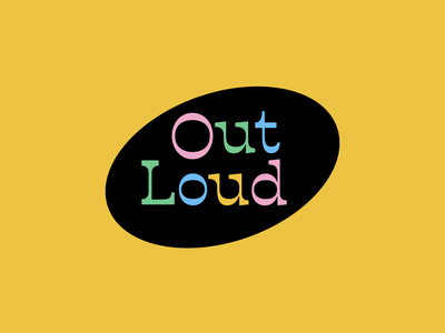 Out Loud! - Killed Logo Concept slab logotype brand branding logo color retro pride queer gay lgbt out loud vector type treatment graphic design design clean type lettering typography