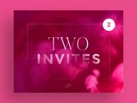 I've Still Got Two Invites