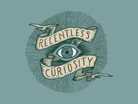 Relentless Curiosity