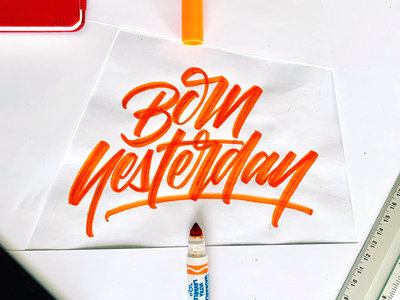 Born Yesterday music typography graphic design art calligraphy lettering handlettering