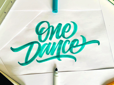 One Dance typography illustration design music art calligraphy graphic design lettering handlettering