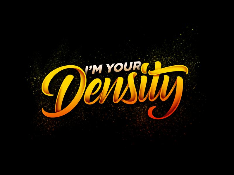 I'm your density film design vector calligraphy type illustration handlettering lettering typography graphic design