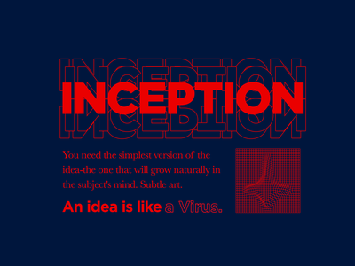 An Idea Is Like A Virus illustration typography art film inception