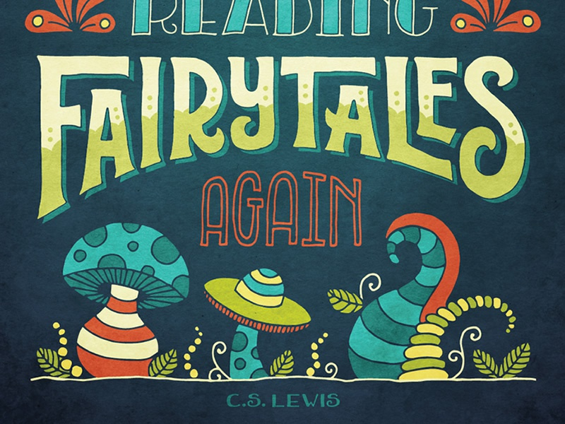 Fairytales type typography print illustration quote hand-drawn