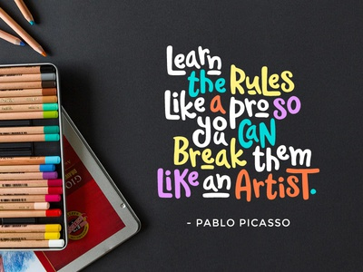 Learn the rules waliroo quote picasso typography handdrawn font