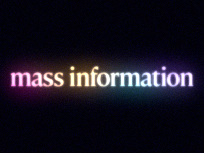 Mass information  → Misinformation wordplay motion graphics motion graphic animation retro typography type