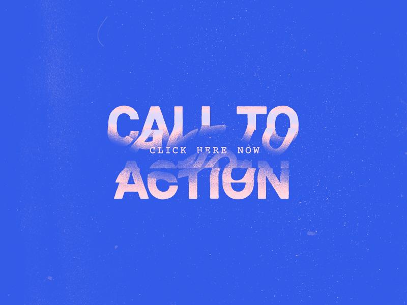 Call to Action wavy cta monospace type glitch distort texture vector