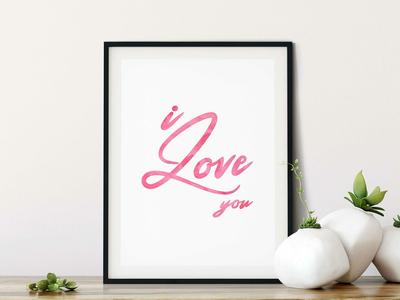 I Love You, Printable Wall Art