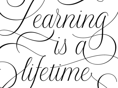 Learning is a lifetime process