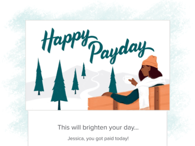 Happy Payday! payday holidays snow winter paystub illustration header email