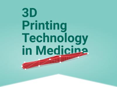 3D Printing Technology in Medicine minimal technology medicine poster printing 3d