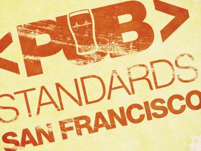 Pub Standards San Francisco pub standards
