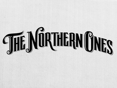 The Northern Ones Logo brand hand lettering custom type lettering typography design type custom logotype logo branding