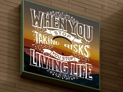 Inspirational Quote illustration custom type custom lettering typography