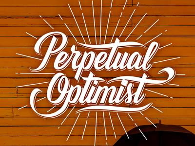 Perpetual Optimist
