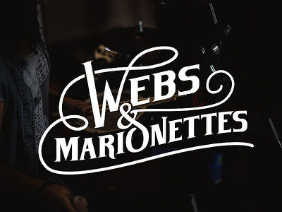 Webs & Marionettes Logo handmade branding design logo type custom logotype calligraphy lettering typography