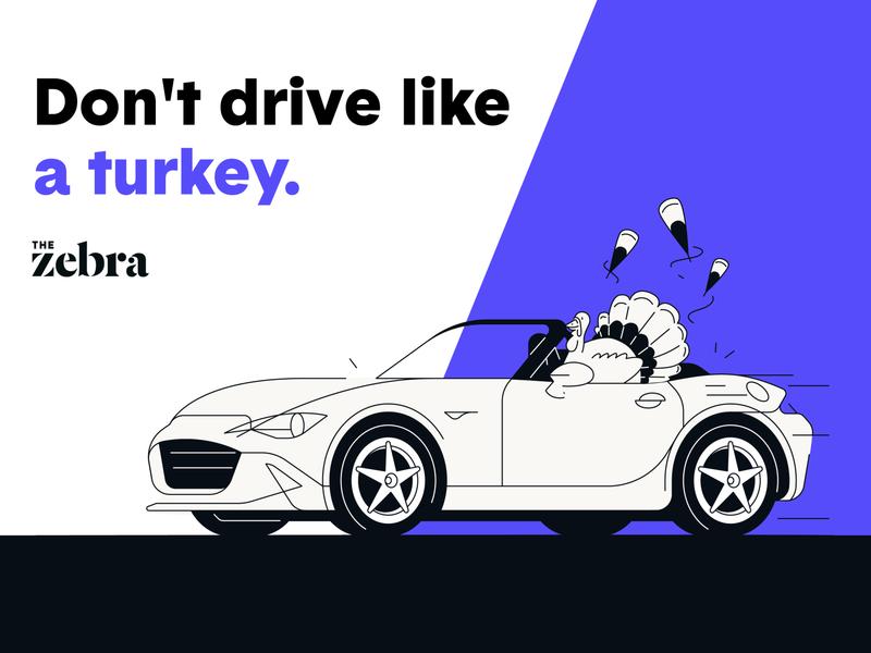 Don't drive like a turkey!