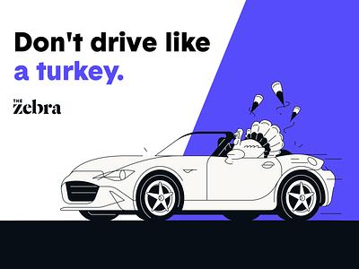 Don't drive like a turkey! illustrator illustration holiday turkey day thanksgiving turkey austin austin texas insurance company