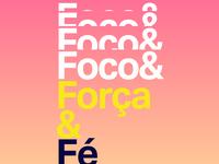 Foco&Força&Fé