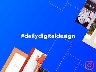 #DailyDigitalDesign Instagram series