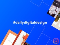 #DailyDigitalDesign Instagram series