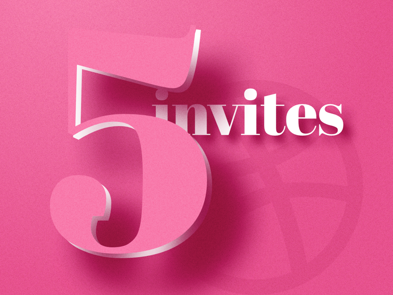Five Dribbble Invites shadow depth type number 5 dribbble recruit invites invite