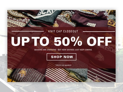 Web Banner - Knit Cap Closeout ecommerce higher ed txstate txst 50off shop now web banner
