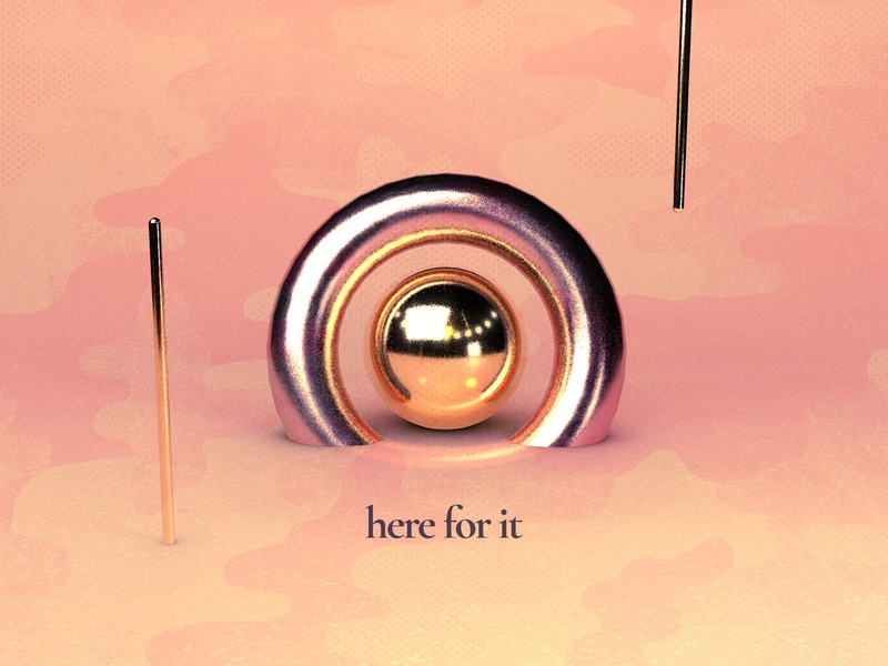 Here for it gold shapes abstract render c4d cinema 4d gradient typography type texture illustration 3d