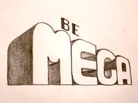 Be Mega