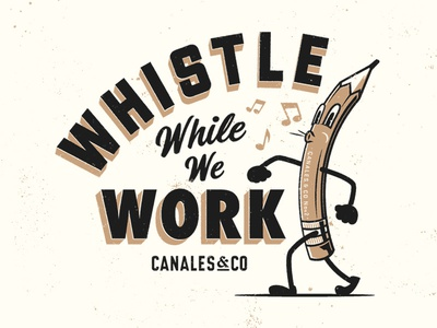 Whistle While We Work