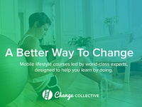 A Better Way To Change