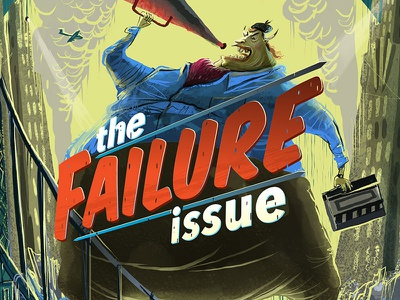 Paste Magazine - The Failure Issue director hollywood pop culture illustration cover editorial paste magazine