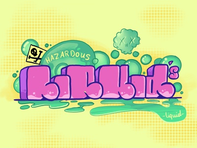 Hazardous Liquid's concept candy illustration lettering graffiti typography
