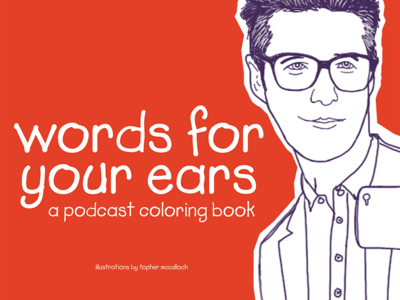 words for your ears: a podcast coloring book podcasts portrait this american life ira glass ipad illustration coloring book