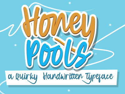 Honey Pools a Quirky Handwritten web app bold animation logo branding newfont typography design handmade font