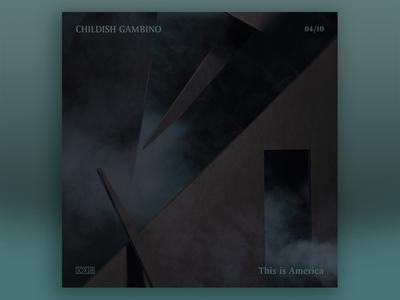 10x18 No. 4 | Childish Gambino — This is America
