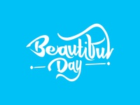 Beautiful Day Calligraphy