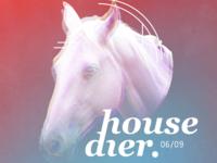 Housedier